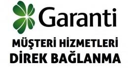 Garanti Bankası Müşteri Hizmetleri Direk Bağlanma2020